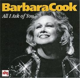 Barbara Cook - All I Ask of You