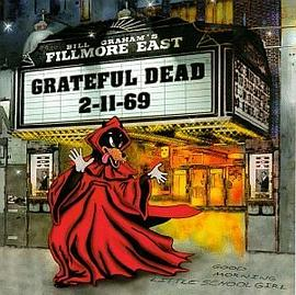 Grateful Dead - Live at Fillmore East 2-11-69
