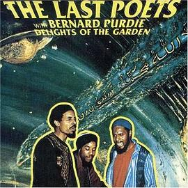 The Last Poets - Delights of the Garden