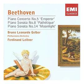 "Beethoven: Piano Concerto No. 5 ""Emperor""; Piano Sonatas Nos. 8 ""Pathétique"" & 14 ""Moonlight"""