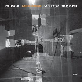 Paul Motian... - Lost In A Dream