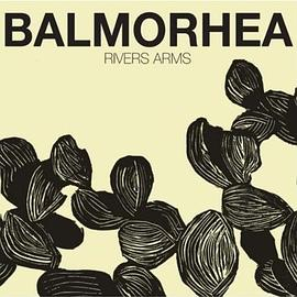 Balmorhea - Rivers Arms