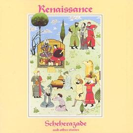 Renaissance - Scheherazade & Other Stories