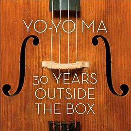 Yo-Yo Ma: 30 Years Outside the Box