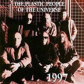 The Plastic People Of The Universe - 1997