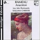 Christie - Rameau: Anacreon
