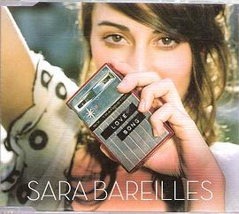 莎拉·巴莱勒斯 Sara Bareilles - Love Song