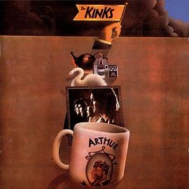 The Kinks - Arthur - Or The Decline And Fall Of The British Empire