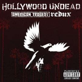 Hollywood Undead - American Tragedy - Redux