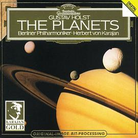 Berliner Philharmoniker... - Gustav Holst: The Planets