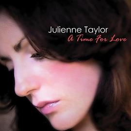 Julienne Taylor - Time For Love